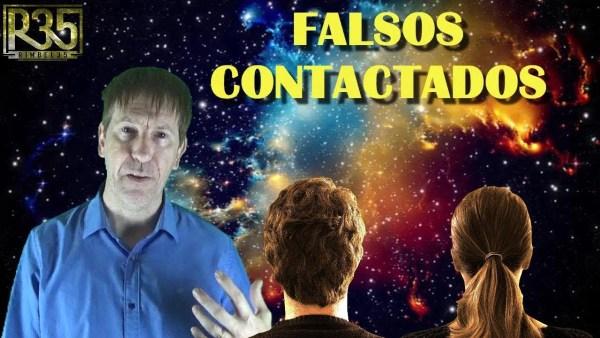 ¿QUIÉN MUEVE LOS HILOS DE LOS FALSOS CONTACTADOS?