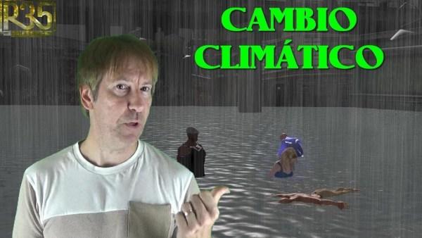 ¿QUE DIABLOS ESTÁ PASANDO CON EL CAMBIO CLIMÁTICO?