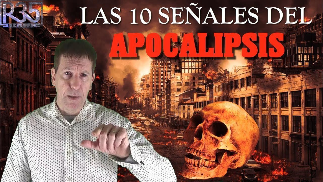 Las 10 SEÑALES del APOCALIPSIS ya Están Aquí