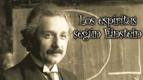 Los espíritus según Einstein