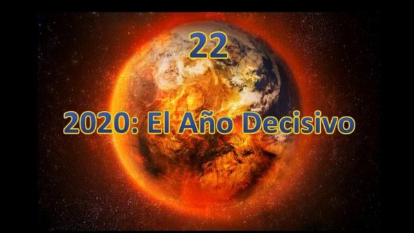 22.  2020: El Año Decisivo