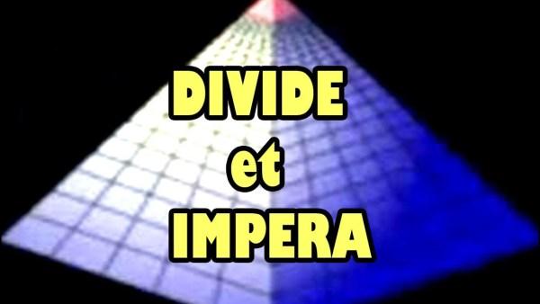 DIVIDE et IMPERA