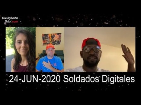 24-JUN-2020 Soldados Digitales