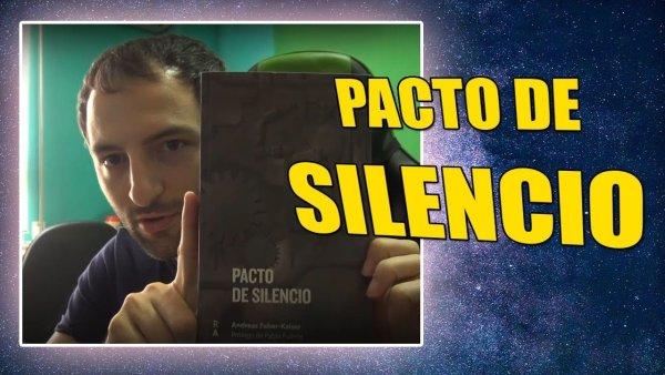 Pacto de silencio VUELVE REEDITADO y se relaciona con la actual CRISIS
