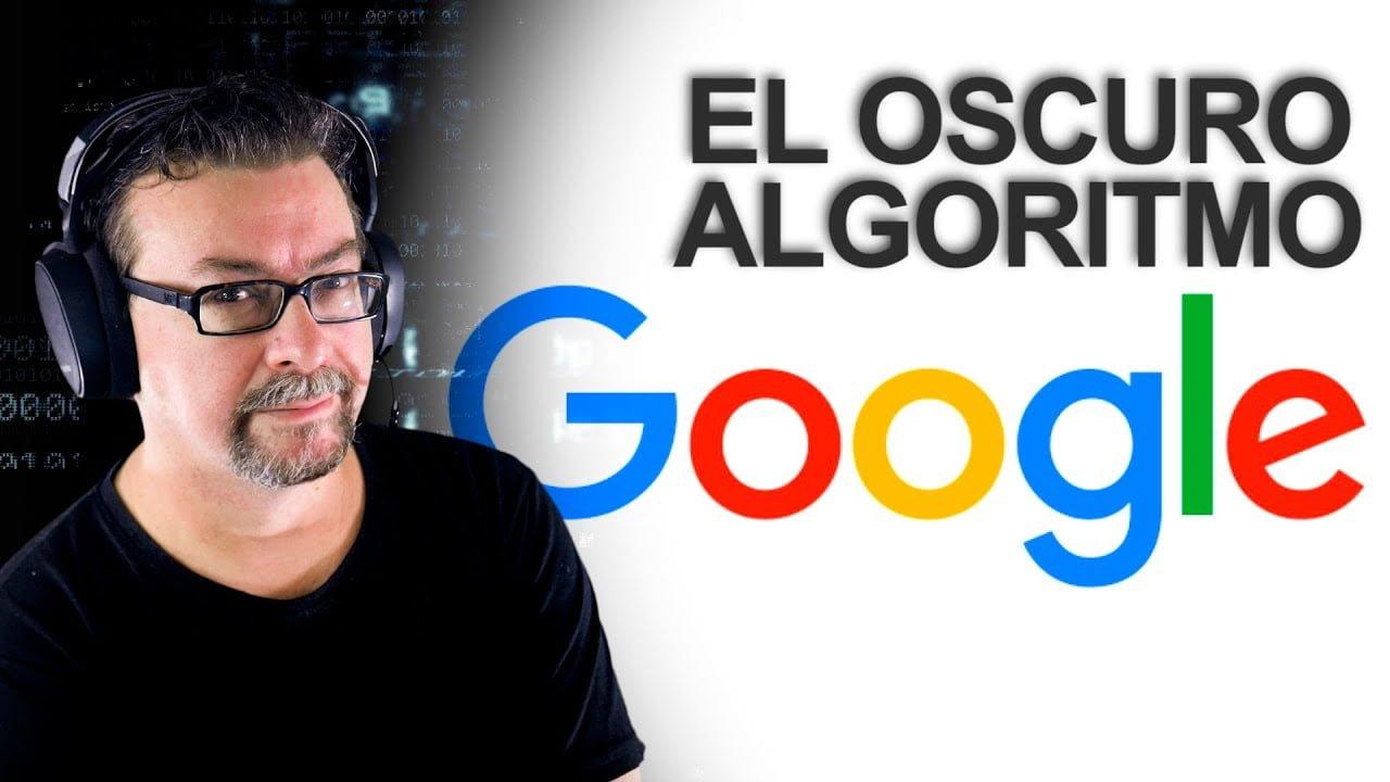 El Oscuro Algoritmo de Google