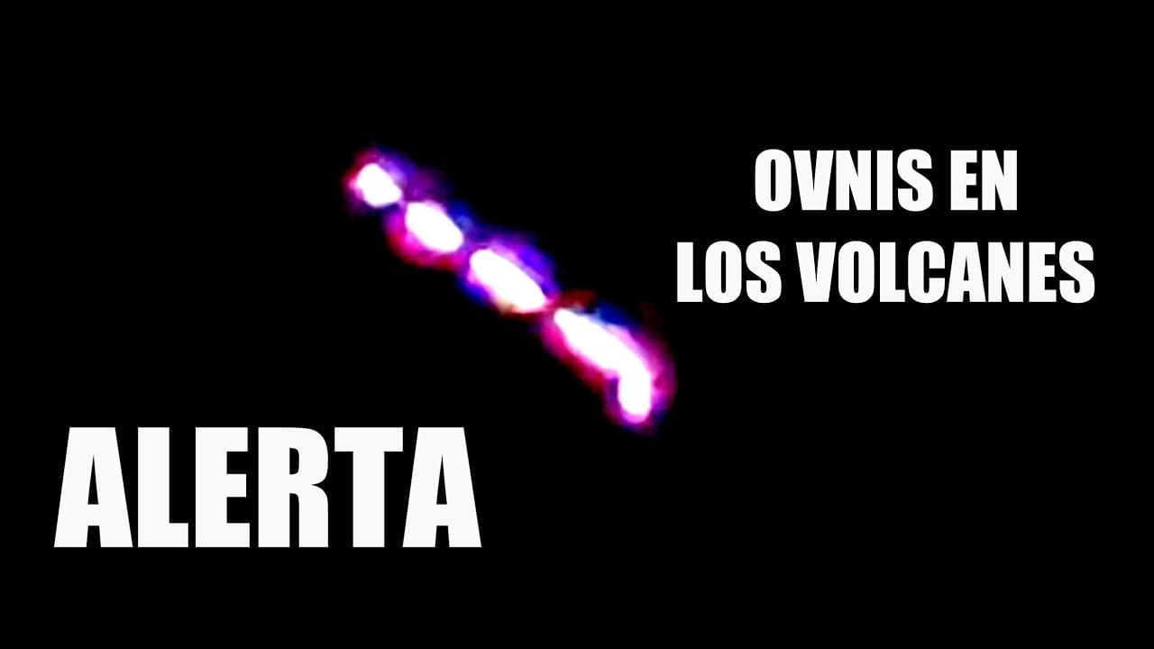 ALERTA: OVNIS EN LOS VOLCANES DE TODO EL MUNDO