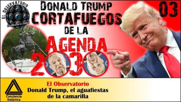 """Donald Trump, el """"Cortafuegos"""" de la agenda 2030"""