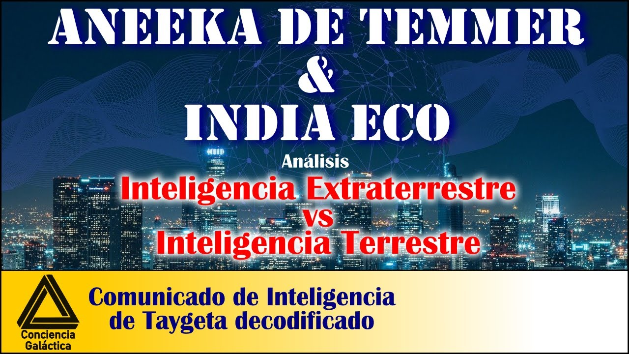 India Eco y Aneeka de Temmer (Taygeta, Pléyades): ¿Qué información tienen en común?