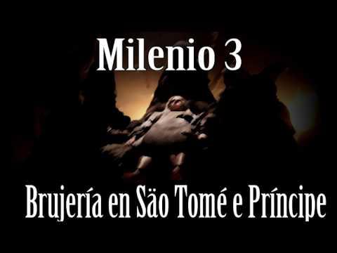 Milenio 3 – El terremoto de Lorca. Brujería en Säo Tomé e Príncipe
