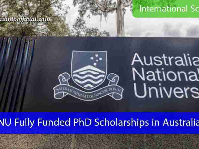 ANU Fully Funded PhD Scholarships in Australia