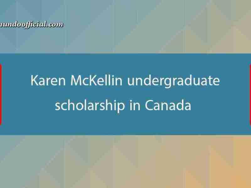 Karen McKellin undergraduate scholarship in Canada