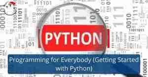 دورة أونلاين مجانية بعنوان البرمجة للجميع (بدء استخدام بايثون) من جامعة ميشيغان
