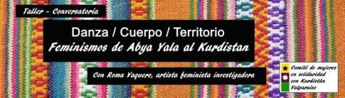 Feminismos de Abya Yala al Kurdistán. Cuerpo y territorio. Santiago de Chile y Valparaíso