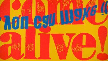 Come alive | Corita Kent, 1967