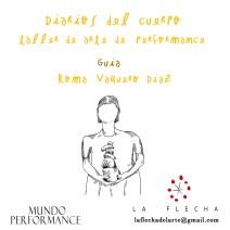 DIARIOS DEL CUERPO Taller de arte de performance (online) en LA FLECHA