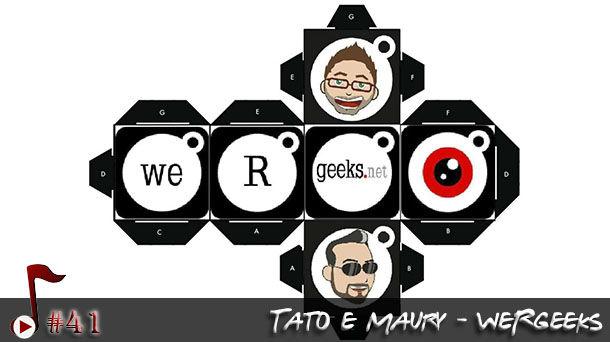 Telhacast #41 – Arquivo Confidencial: WeRGeeks