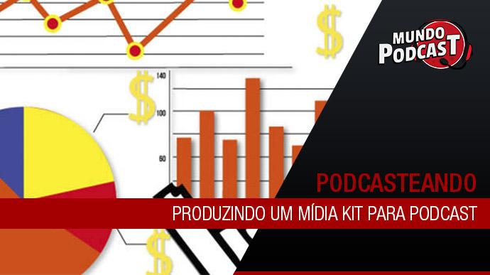 Produzindo um mídia kit para podcast