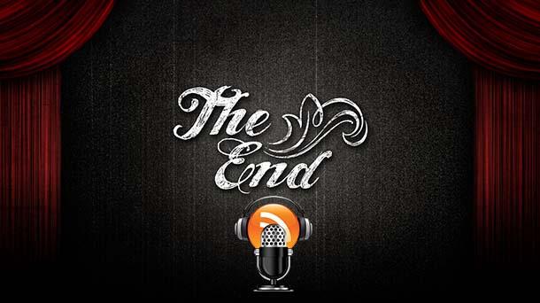 Quando é a hora de acabar o podcast?