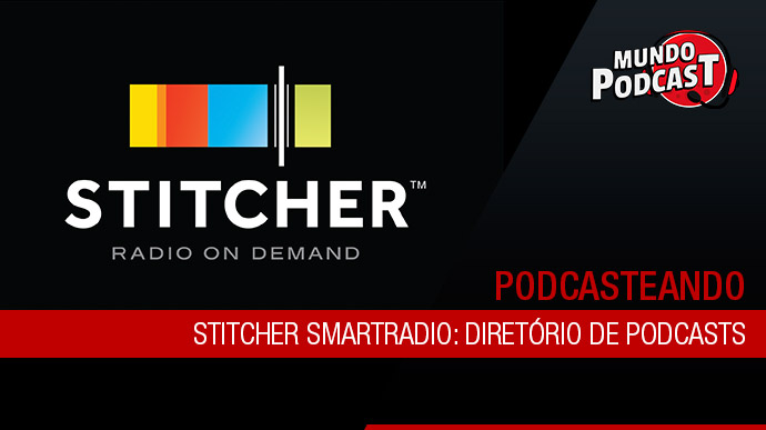 Stitcher SmartRadio: Diretório de podcasts