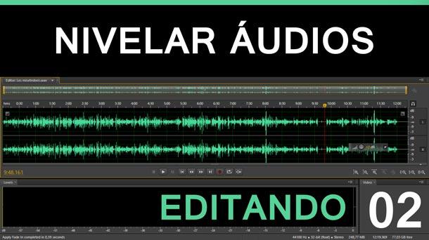 Editando #2 – Nivelar íudio | Adobe Audition