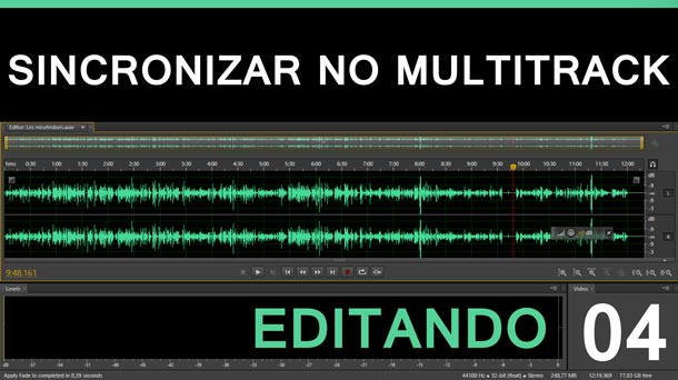 Editando #4 – Sincronização de faixas no Multitrack | Adobe Audition