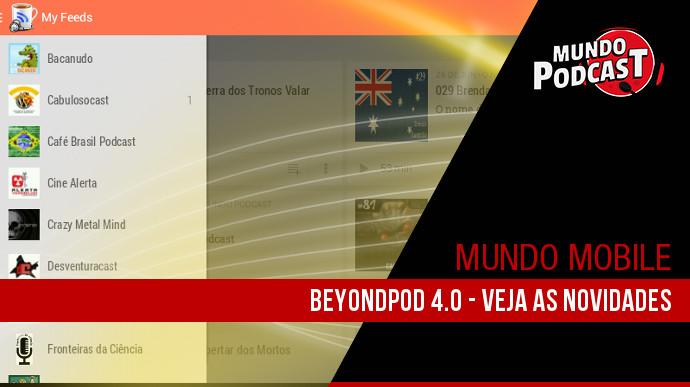 BeyondPod 4.0 – Veja as Novidades