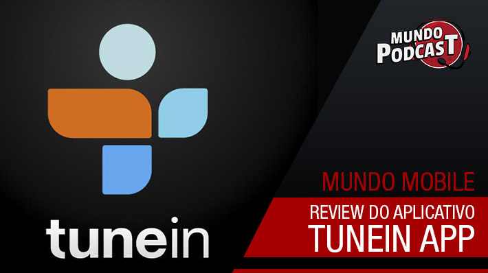 Tunein App: Review do aplicativo