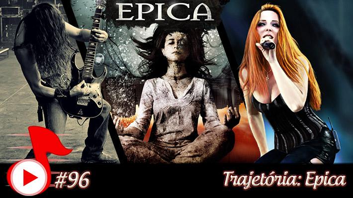 Telhacast #96 – Trajetória: Epica