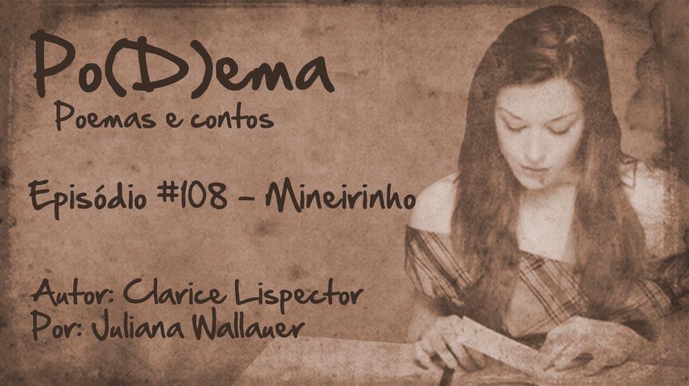 Po(D)ema #108 – Mineirinho