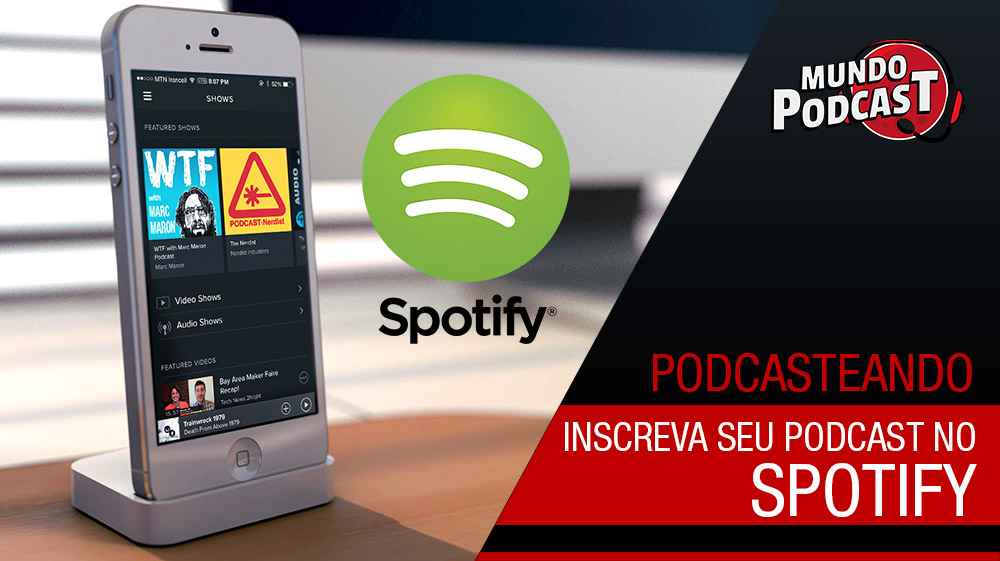 Inscreva seu podcast no Spotify