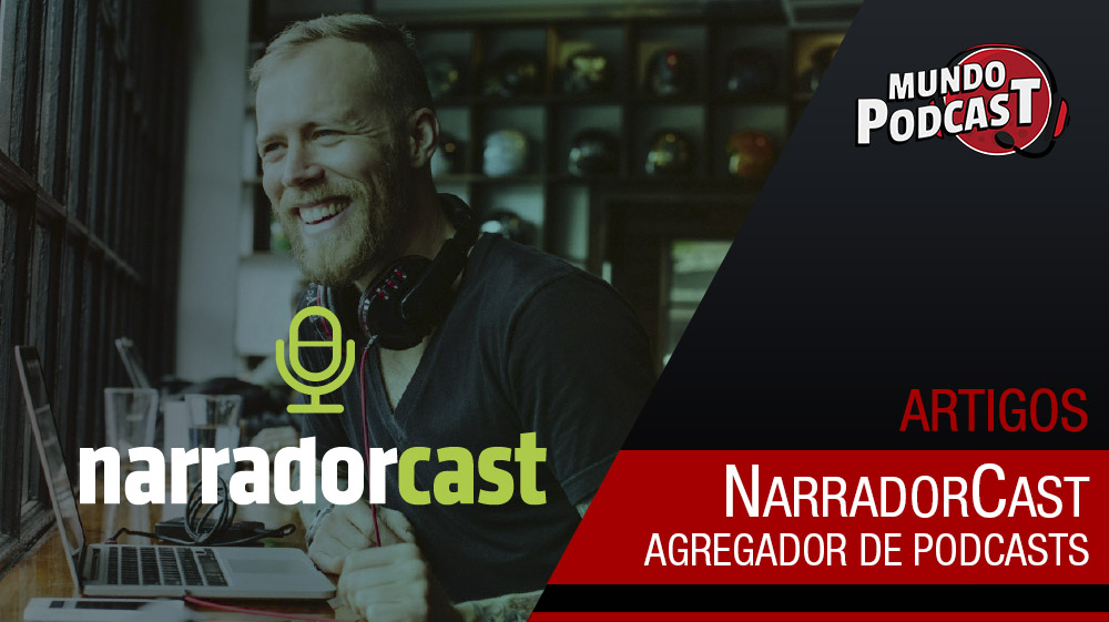 NarradorCast – Agregador de Podcasts