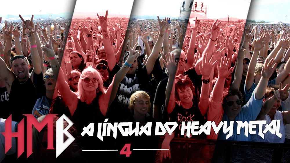 Heavy Metal Böx #4 – A Língua do Heavy Metal