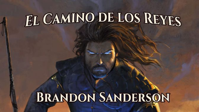 El camino de los reyes brandon sanderson
