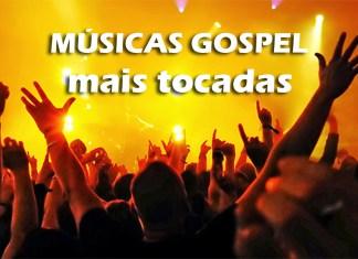 Top 10 músicas gospel mais tocadas
