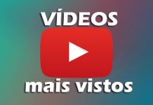 Top 10 vídeos mais vistos do youtube