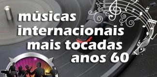 Top 50 Músicas Internacionais Mais Tocadas nos Anos 60