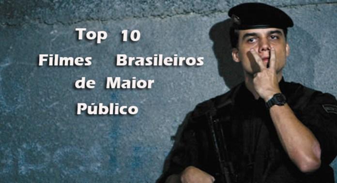Top 10 filmes brasileiros de maior público no cinema