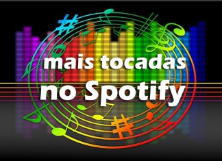 Top 10 músicas mais tocadas no Spotify