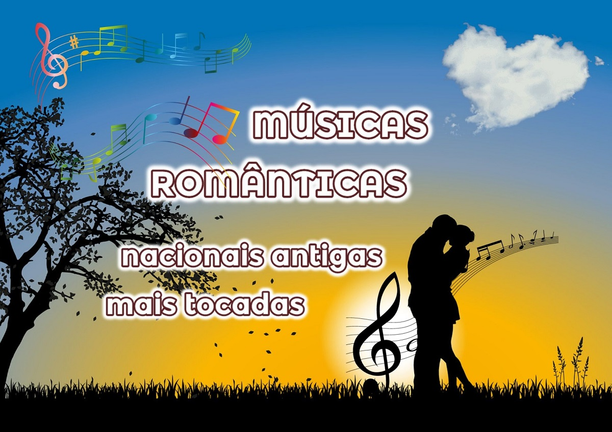 Top 100 Músicas Românticas brasileiras que marcaram época
