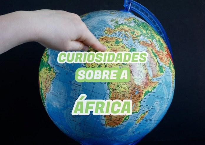 Curiosidades sobre a África
