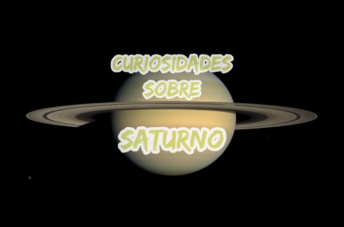 Top 10 curiosidades sobre Saturno