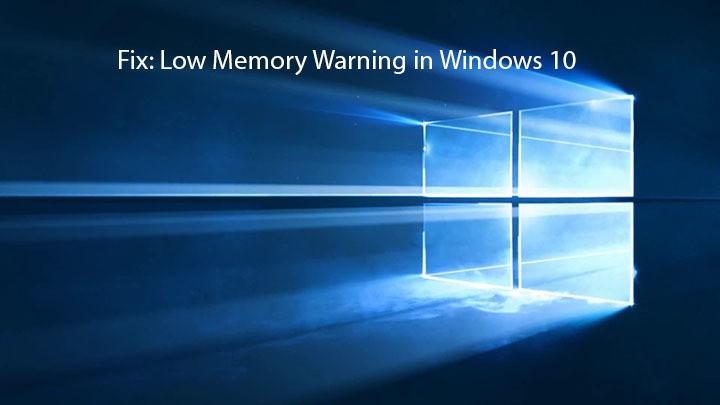 Быстрое исправление: предупреждение о нехватке памяти в Windows 10