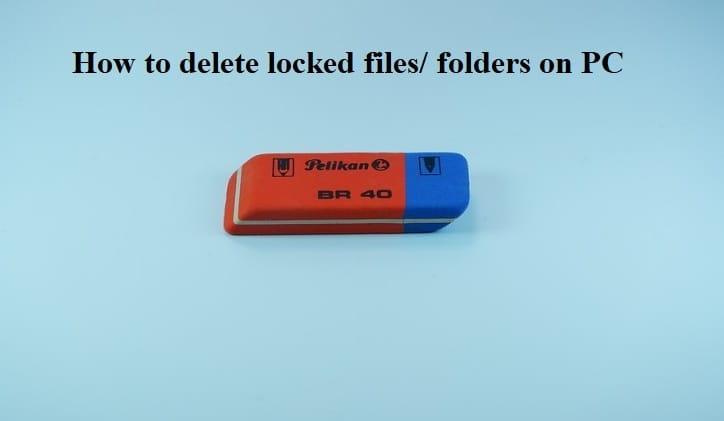 Как удалить заблокированные файлы / папки на ПК