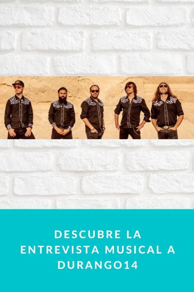 Descubre la entrevista musical a Durango14