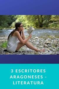 3 escritores aragoneses - Literatura