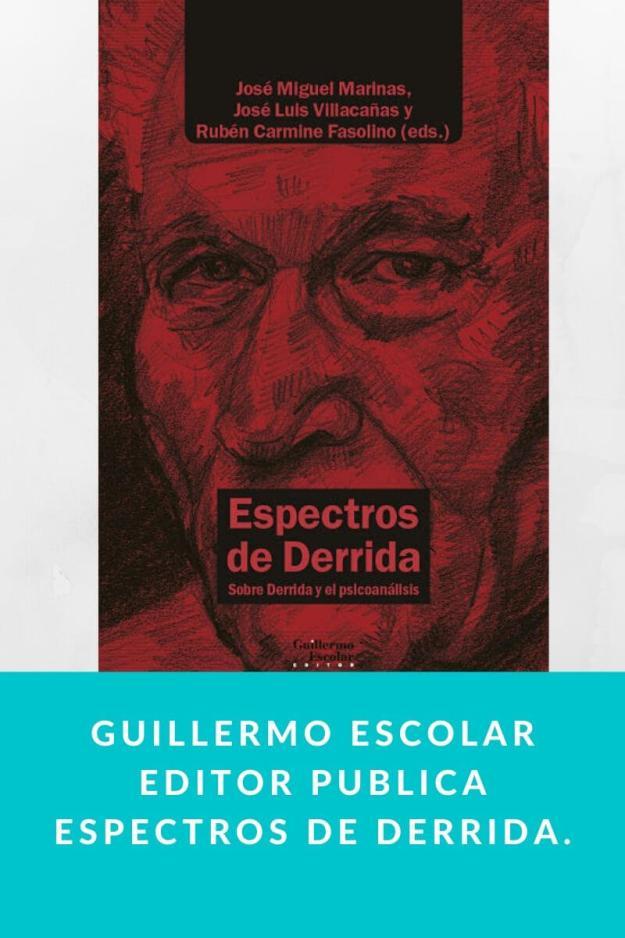 Guillermo Escolar Editor publica Espectros de Derrida.