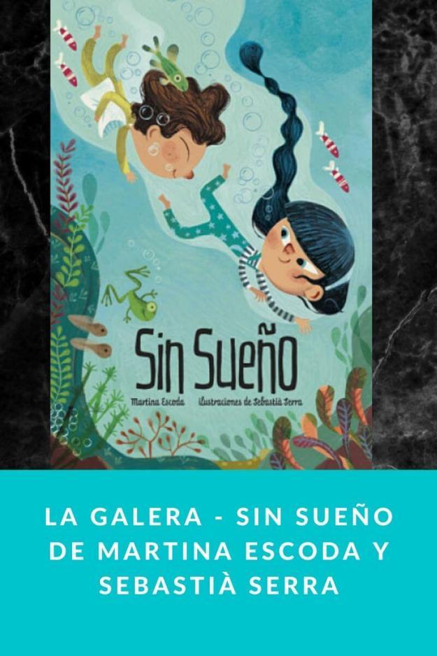 La Galera – Sin Sueño de Martina Escoda y Sebastià Serra