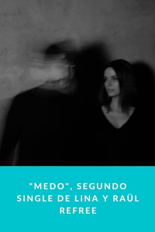 «Medo», segundo single de Lina y Raül Refree