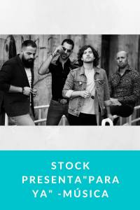 "Stock presenta""Para ya"" -Música"