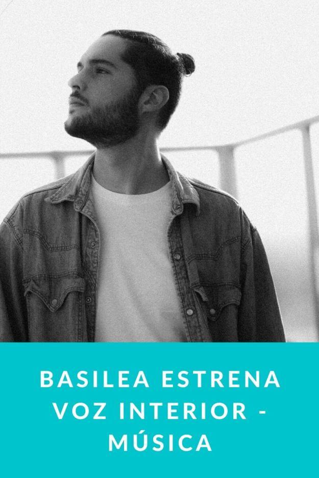 Basilea estrena Voz Interior – Música